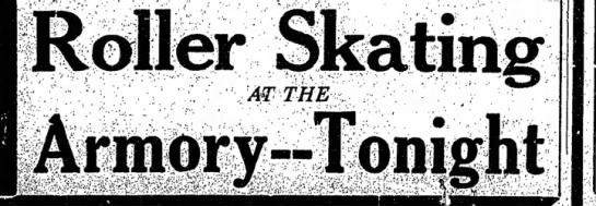 Roller Skating At The Armory--Tonight -