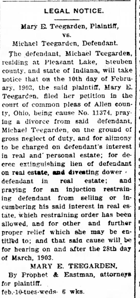 Divorce Legal Notice; Mary E. teegarden and Michael Teegarden 25 Feb 1903 -