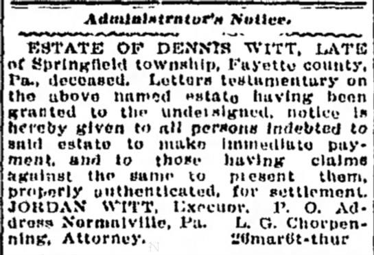 Dennis E. Witt Sr. Letter of Administration 9 Apr 1914 -