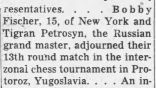 Bobby Fischer, 15 of NY and Tigran Petrosian Adjourn -