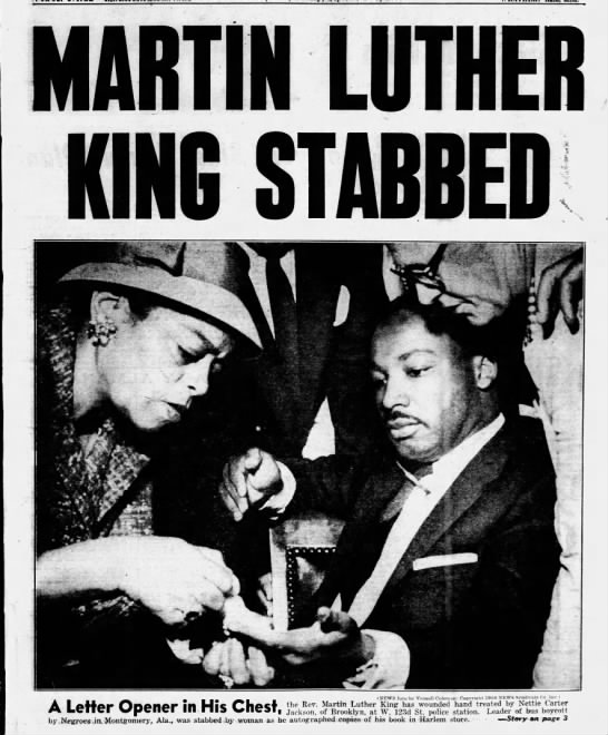 Martin Luther King Jr. is stabbed in Harlem, 1958 -