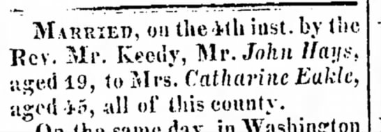 Marriage announcement of John Hays and Catharine Eakle, 1825 -