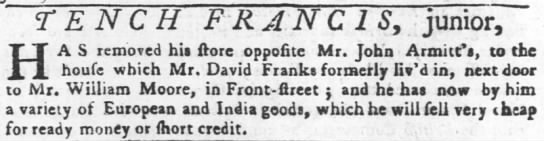 Tench Francis, Jr._moved store_1755 -