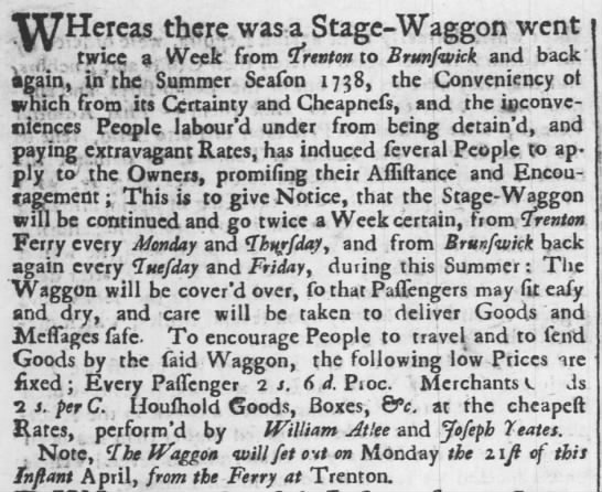 William Atlee, business, stage-waggon from Trenton to Brunswick and back. -
