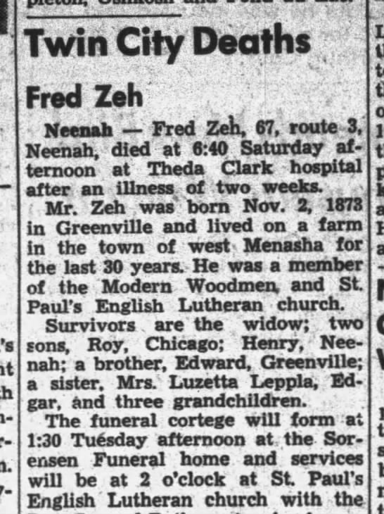 Fred Zeh Died 22 March 1941 At Theda Clark Hospital Born 2 Nov 1873 In