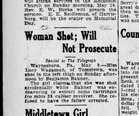 1911 May 9 Lucy Wagaman accidentally shot by Benjamin Bakner Hbg Tel. -