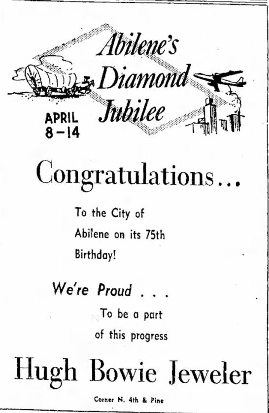 Abilene's Diamond Jubilee8 April 1956 -