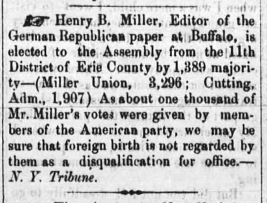 Henry B Miller elected to the assembly from the 11th district of Erie Co., 1858 -