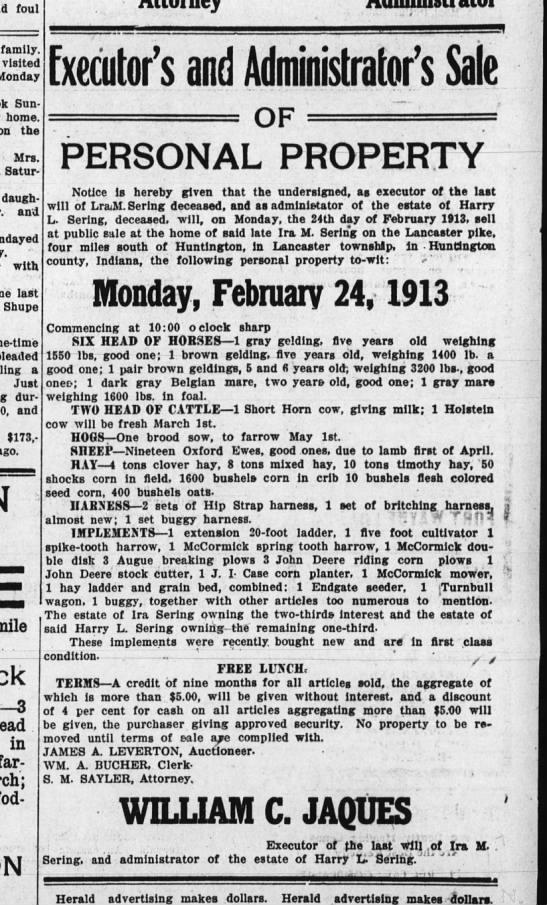 Huntington Herald Feb 1 1913 Ira and Harry Sering estate sale - Wm C Jaques  -