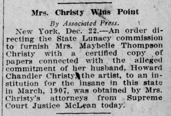 1909 Mrs Maybelle Thompson Christy obtains copy of husbands committment papers -