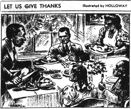 """""""Let Us Give Thanks,"""" by African American cartoonist Wilbert Holloway -"""