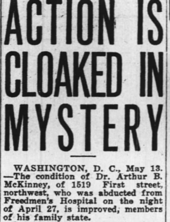 Dr. Arthur B. McKinney  abducted from Freedmen's Hospital -