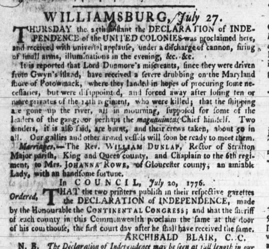 Independence proclaimed in Williamsburg Virginia, July 25, 1776 -
