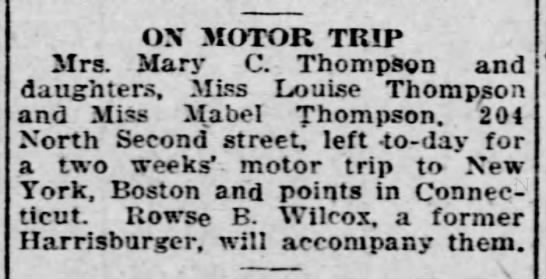 1920 Mary, Louise and Mabel Thompson motor to New England states w Rowse B. Wilcox -