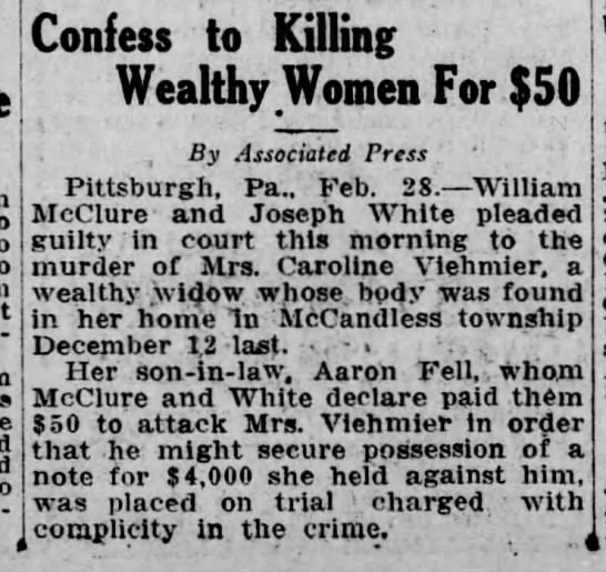 William McClure  Confess to Killing Wealthy Woman for $50 -