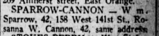 Wm Sparrow, age 42 - 158 West 141st St. & Rosanna W. Cannon, age 42, same address -