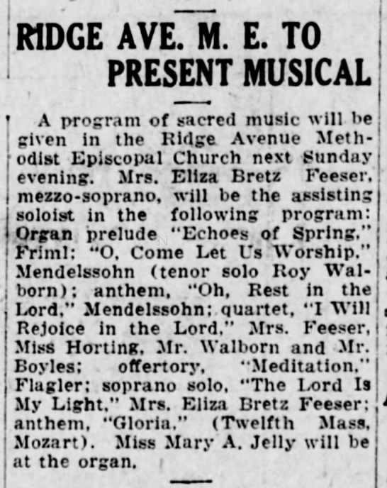 1925 Eliza Bretz Feezer solos and assists solos @ M Epis church -