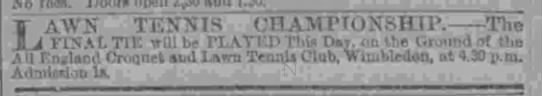 Newspaper ad for the first Wimbledon tennis finals, 1877 - IS CHAMTTONSmP. TW rLATE-D TIiis Daj, on the...