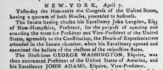 George Washington voted President 7 Apr 1789 -