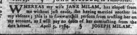 PA Gazette 5-12-1784 milam - . r: HERE AS my wife JANE MILAM, has eloped fa...