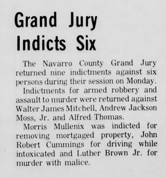 Grand Jury indicts Luther Brown, Jr. for Murder with Malice  04 Mar 1970 -