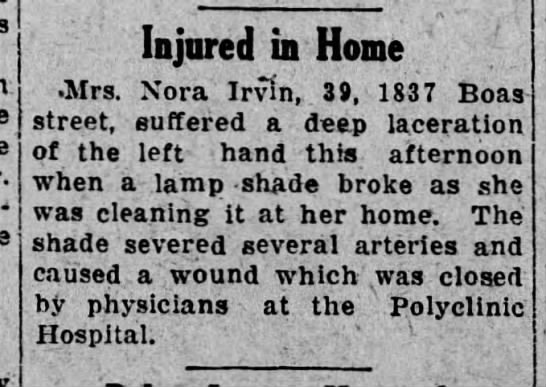 - Injured in Home Mrs. Nora Irvin, 39, 1837 Boas...