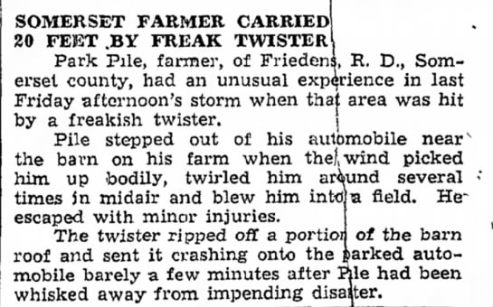 Park Pile Survives Tornado - sym- in SOMERSET FARMER CARRIED 20 FEET .BY...