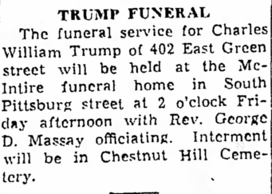 Charles William Trump - Labor has the TRUMP FUNERAL The funeral service...