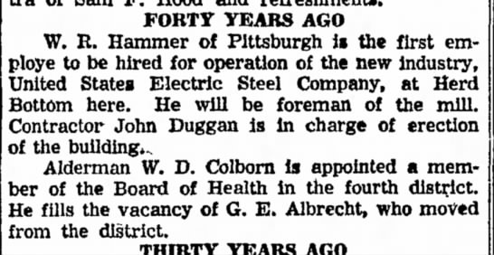 W R Hammer first employee hired for operation in new steel company (1956) -