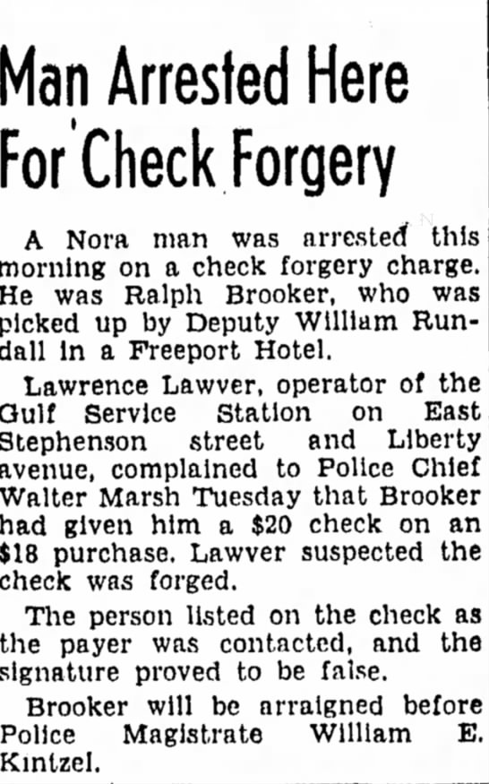 Ralph Brooker - Man Arrested Here For Check Forgery A Nora man...