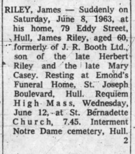 James Riley obit 1963 - RILEY, James Suddenly on Saturday, June 8....