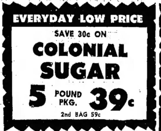 5 lbs of sugar for 39 cents? Send me a truckload! -