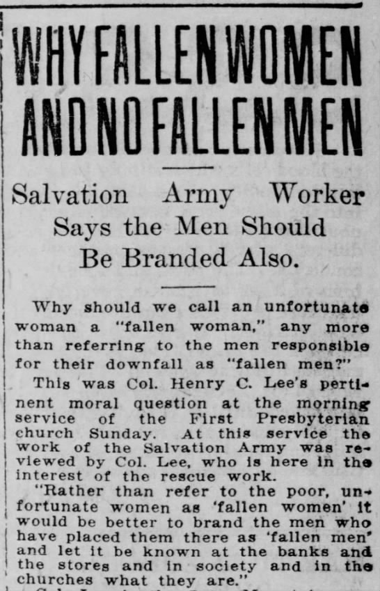 """Why fallen women and no fallen men"" 1912 - AND NO FALLEN M[N Salvation Army Worker Says..."