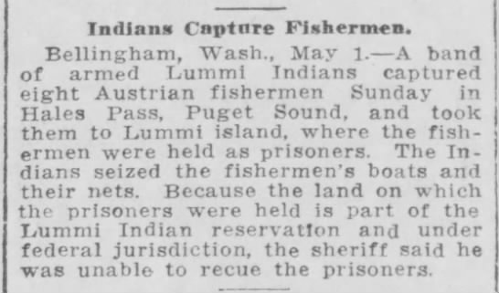 Lummi Indians captaure fishermen May 1 1916 -