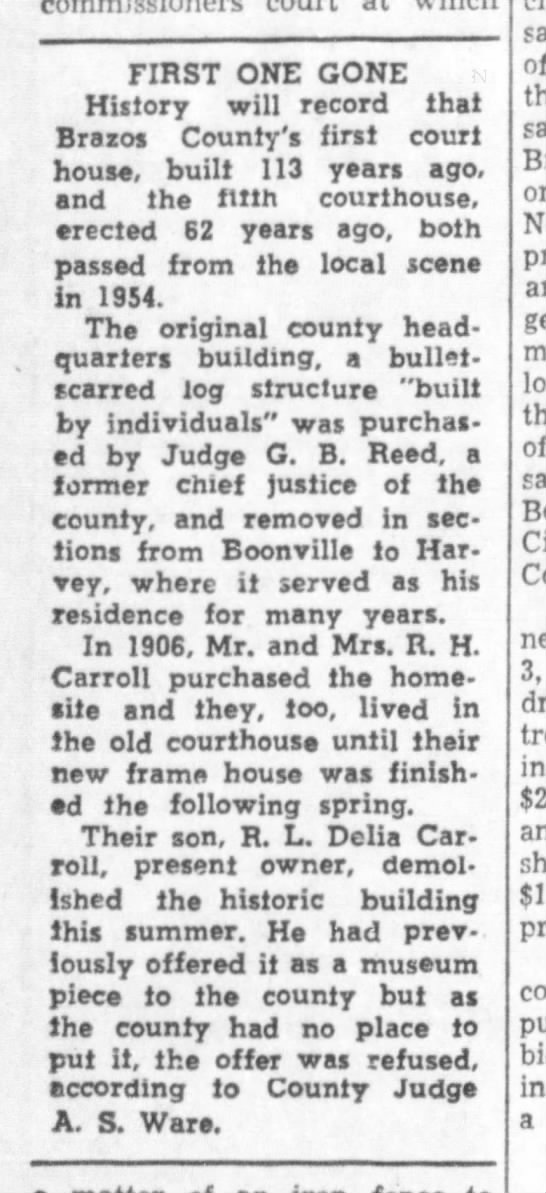 Brazos Co. first courthouse demolished in 1954 - FIRST ONE GONE History will record that Brazos...
