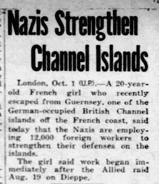 Germans fortify Channel Islands using foreign forced laborers, 10/2/1942 -