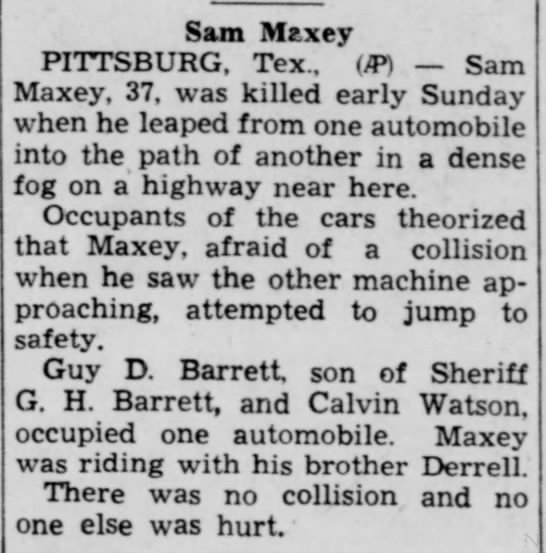 Sam Maxey killed in automobile accident December 26, 1937 in Pittsburg, Texas -