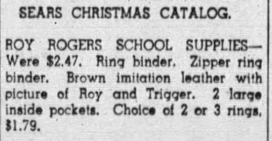 Roy Rogers School Supplies from the Sears Christmas catalog -