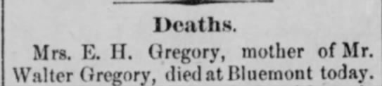 Jane Henderson Gregory obit.  from the Alexandria Gazette (Alexandria, VA) 30 June 1904 page 3 - Dcaths. Mrs. K. II. Gregory, mother of Mr....