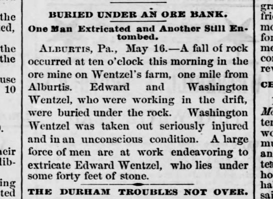 wentzel ore mine. Harrisburg Telegraph 16 May 1879 -