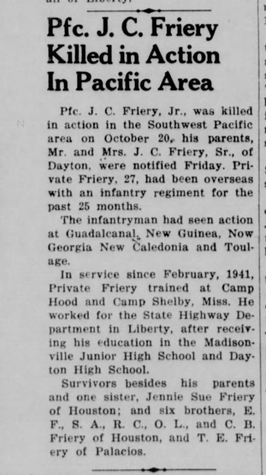 Pfc. J. C. Friery Killed in Action in Pacific Area on Octobr 24, 1944 - Pfc. J. C. Friery Killed in Action In Pacific...