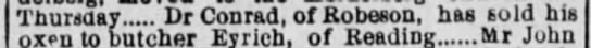 Dr. Conrad of Robeson sold oxen to butcher Eyrich of Reading in April 1881 -