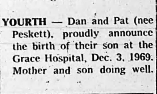 Birth of son to Dan and Pat (nee Peskett) Yourth -