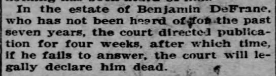 1906 May 3 Benjamin DeFrane missing 6 years -