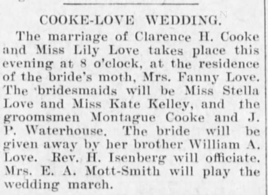 LILY LOVE: Marriage to Clarence Hyde Cooke, 1898 -