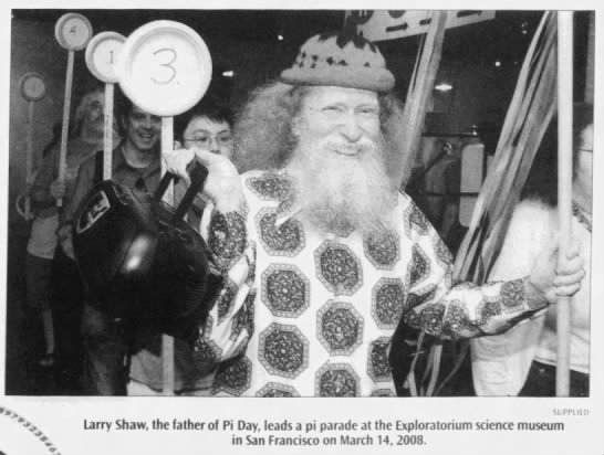 Larry Shaw, father of Pi Day -