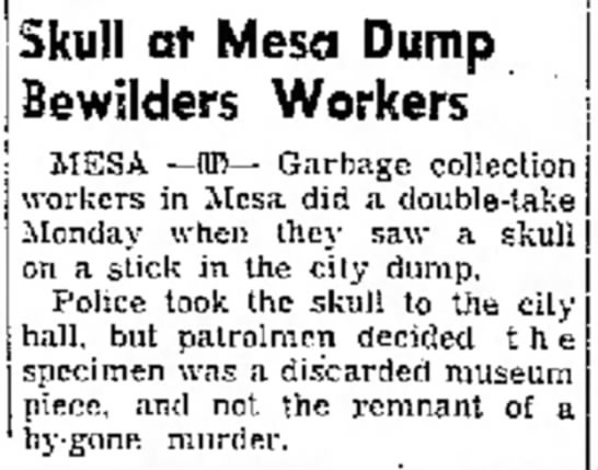 Skull at Mesa Dump Bewilders Workers, 9/24/1953 -