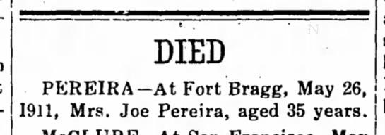 1911- Mrs Joe Pereira died (35)  - DIED PEREIRA-At Fort Bragg, May 26. 1911, Mrs....