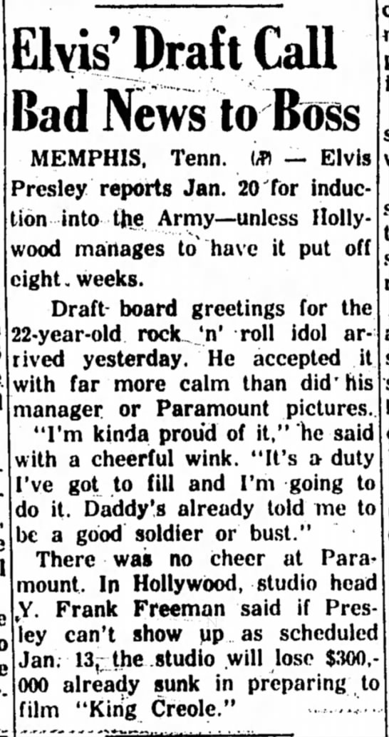 Elvis to report to Army 20 Jan 1958 unless he gets a deferment -