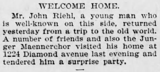 - WELCOME HOME. Mr. John Riehl, a young man who...
